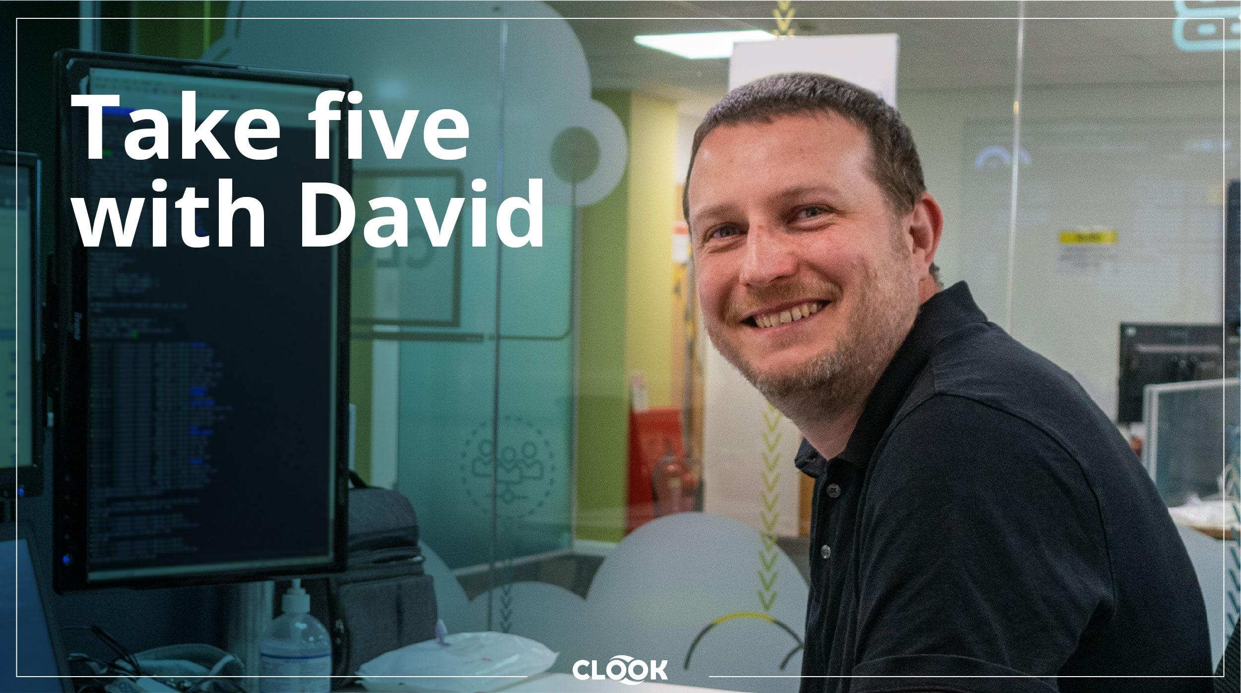Take five with our team member David